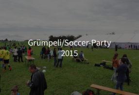 Grümpeli/Soccer-Party 2015